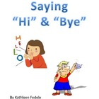 SOCIAL SKILLS BOOKS: Saying Hi & Bye