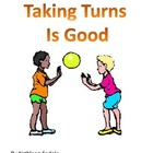 SOCIAL SKILLS BOOKS: Taking Turns Is Good