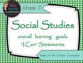 "SOCIAL STUDIES Grade 3 Learning Goals ""I Can"" Statements ("