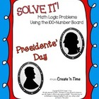 SOLVE IT! Presidents Day Math Logic Problems with 100-numb