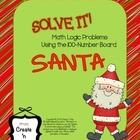 SOLVE IT! Santa Math Logic Problems Using the 100-number Board
