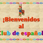 SPANISH CLUB -BIENVENIDOS  Power Point Slide