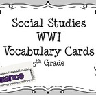 SS World War I Vocab Cards-5th Grade
