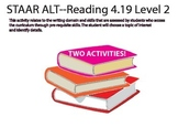 STAAR ALT READING 4.19 level 2 SUGGESTION (((TWO ACTIVITIE