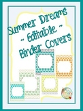 SUMMER DREAMS ~editable~ Binder Covers