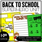 SUPERHERO Themed Back to School Unit