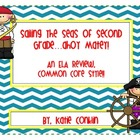 Sailing the Seas of 2nd Grade, a Common Core ELA Review Pack