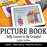 Thanksgiving Bible Lesson -Sally Learns to Be Grateful Chi