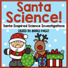 Santa Science  {Santa-Inspired Science Investigations}