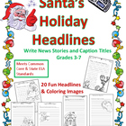 Santa's Holiday Headlines: Write News Stories & Headlines