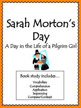 Sarah Morton's Day Activities: Vocabulary, Comprehension,