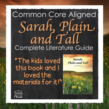 Sarah, Plain and Tall Common Core Standards-Based Literatu