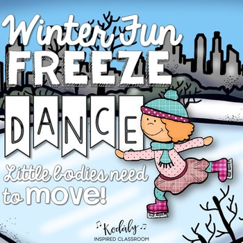 Winter Fun Freeze Dance {Brain Break/ Movement Exploration}