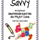 """Savvy"", by Ingrid Law, Comprehension Questions and Project Ideas"
