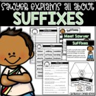 Sawyer Explains All About Suffixes {Common Core Aligned} E