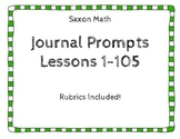 Saxon Math Journal Prompt Lessons 1-105 with Rubrics {Firs