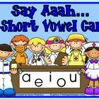 Say Aaah...A Short Vowel Smartboard Game
