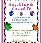 Say, Clap, & Count It:  Syllable Counting Activities
