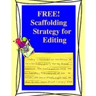 Scaffolding Strategy for Editing