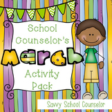 School Counselor's March Activity Pack- Savvy School Counselor