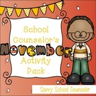 School Counselor's November Activity Pack - Savvy School C
