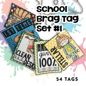 School Days Brag Tags