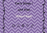 School Days unit plan