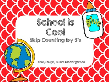 School is Cool: Skip Counting by 5's