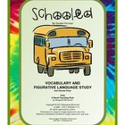 Schooled:  Vocabulary and Figurative Language Study