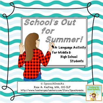 School's Out for the Summer!{FREE} Language Activity for middle/high school