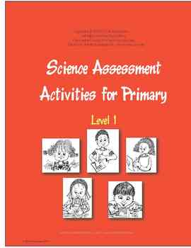 Science Assessment Activities for Primary Level 1