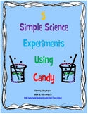 Science Experiments Using Candy