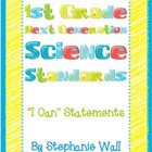 "Science Next Generation Standards 1st Grade ""I Can"" Statements"