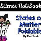 {Science Notebook} - States of Matter Foldable