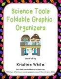 Science Tools and Safety Foldable Graphic Organizer