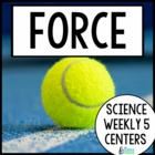 Science Weekly Five Stations- Force and Motion