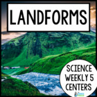 Science Weekly Five- Landforms