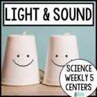Science Weekly Five Stations- Light and Sound Energy