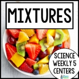 Science Weekly Five Stations- Mixtures and Solutions