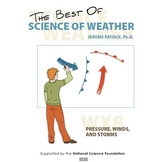Science of Weather and Climate - WX8: Pressure, Winds, and Storms