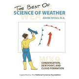 Science of Weather and Climate - WX9: Condensation, Dew Po