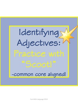 Scoot Game Task Cards for Practice with Identifying Adjectives for ...