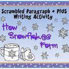 Scrambled Paragraph + Plus: How Snowflakes Form