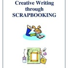 Scrapbooking - A Creative Writing Unit Activities and Worksheets