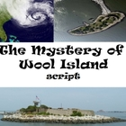 Script: Mystery of Wool Island