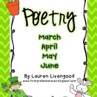 Seasonal Poetry - March, April, May, June!