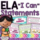 "Second Grade ELA Common Core Kid Friendly ""I Can"" Statemen"