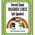 Second Grade Progress Check 3rd Quarter
