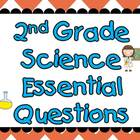 Second Grade Science Essential Questions