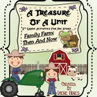 A Treasure Of A Unit For 2nd Grade: Family Farm Then And N